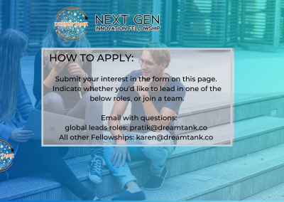 Dream Tank NextGEN Innovation Fellowship - Global Leads